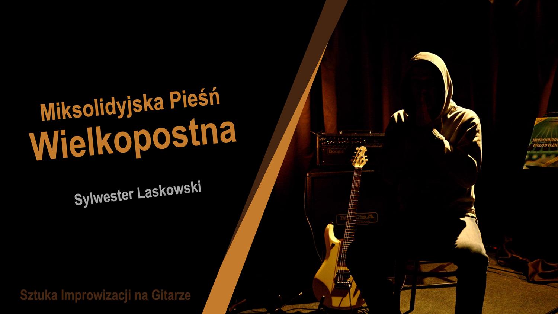 Sylwester-Laskowski-Miksolidyjska-Piesn-wielkopostna